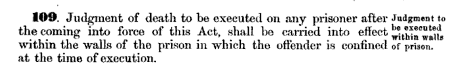 Excerpt from the Canadian statute outlawing public hangings, Act 32-33 Victoria ch. 29.