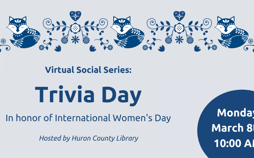 Virtual Social Series: Trivia to Honour Remarkable Women