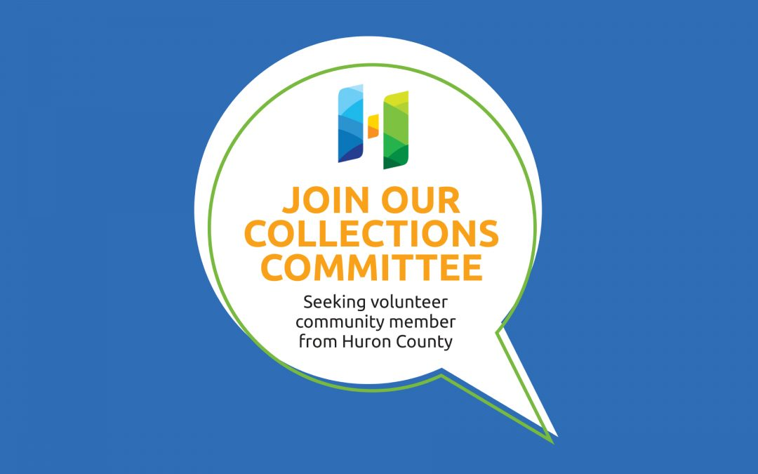 Huron County Museum and Historic Gaol Seeking Two Collections Committee Volunteer Members Huron