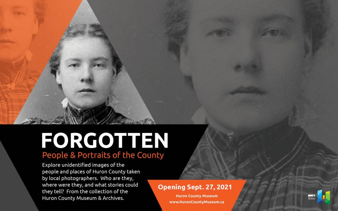 Forgotten: People and Portraits of the County opens at the Huron County Museum
